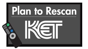 Plan to Rescan KET
