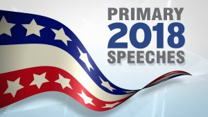 2018 Primary Election Candidate Speeches and Interviews