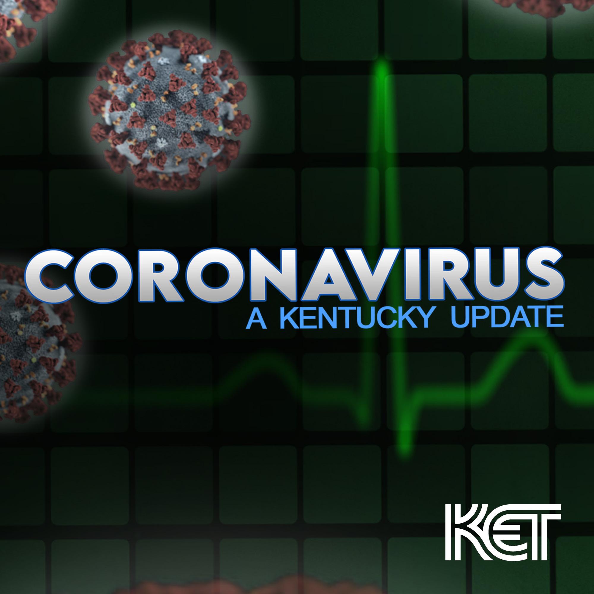 Coronavirus: A Kentucky Update