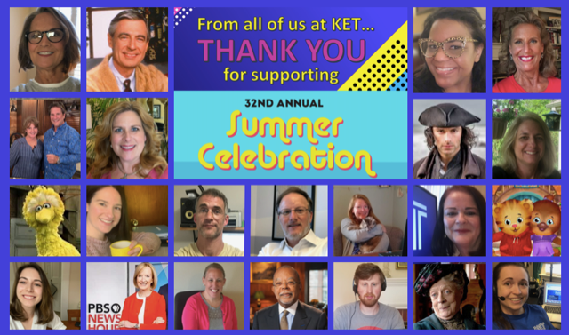 Image collage of KET staff and PBS hosts and characters. Text: From all of us at KET...THANK YOU for supporting 32nd annual Summer Celebration