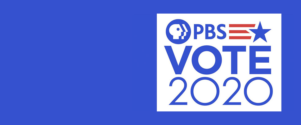 PBS Vote 2020