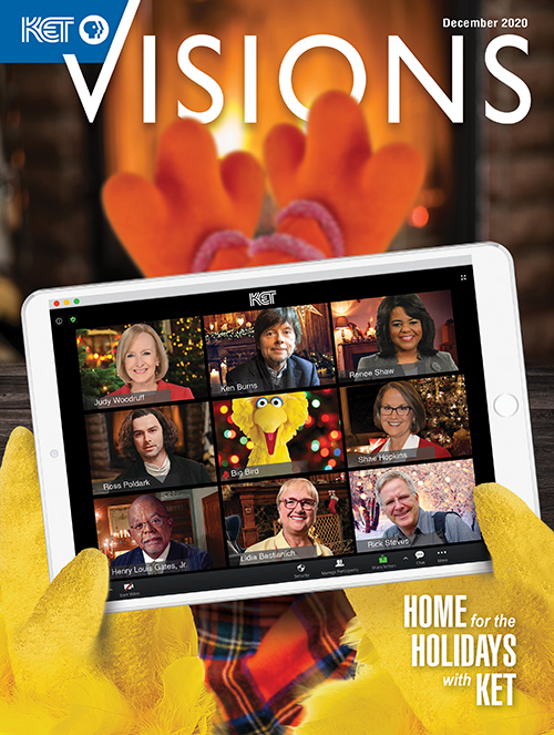 Cover of the December 2020 issue of KET Visions, featuring Big Bird's perspective of sitting in front of a fireplace with his feet up looking at KET programming on his iPad.