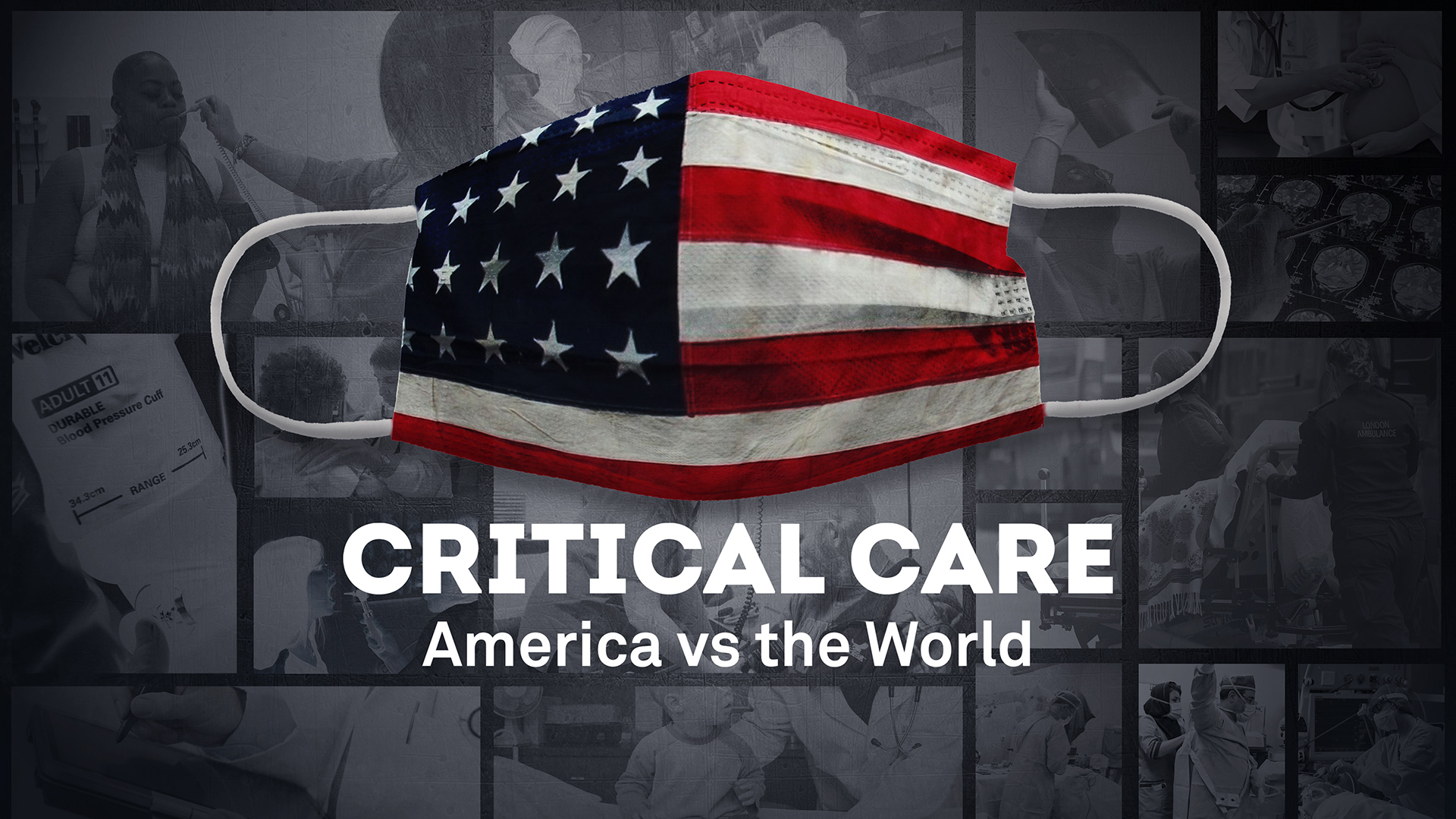 """An American flag patterned face mask over the words """"Critical Care, America vs. the World"""""""