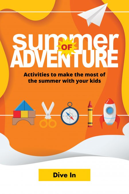 The Summer of Adventure logo along with a paper plane, building blocks, scissors, a compass, a crayon, and a rocket laid over swirling orange, yellow and white background.