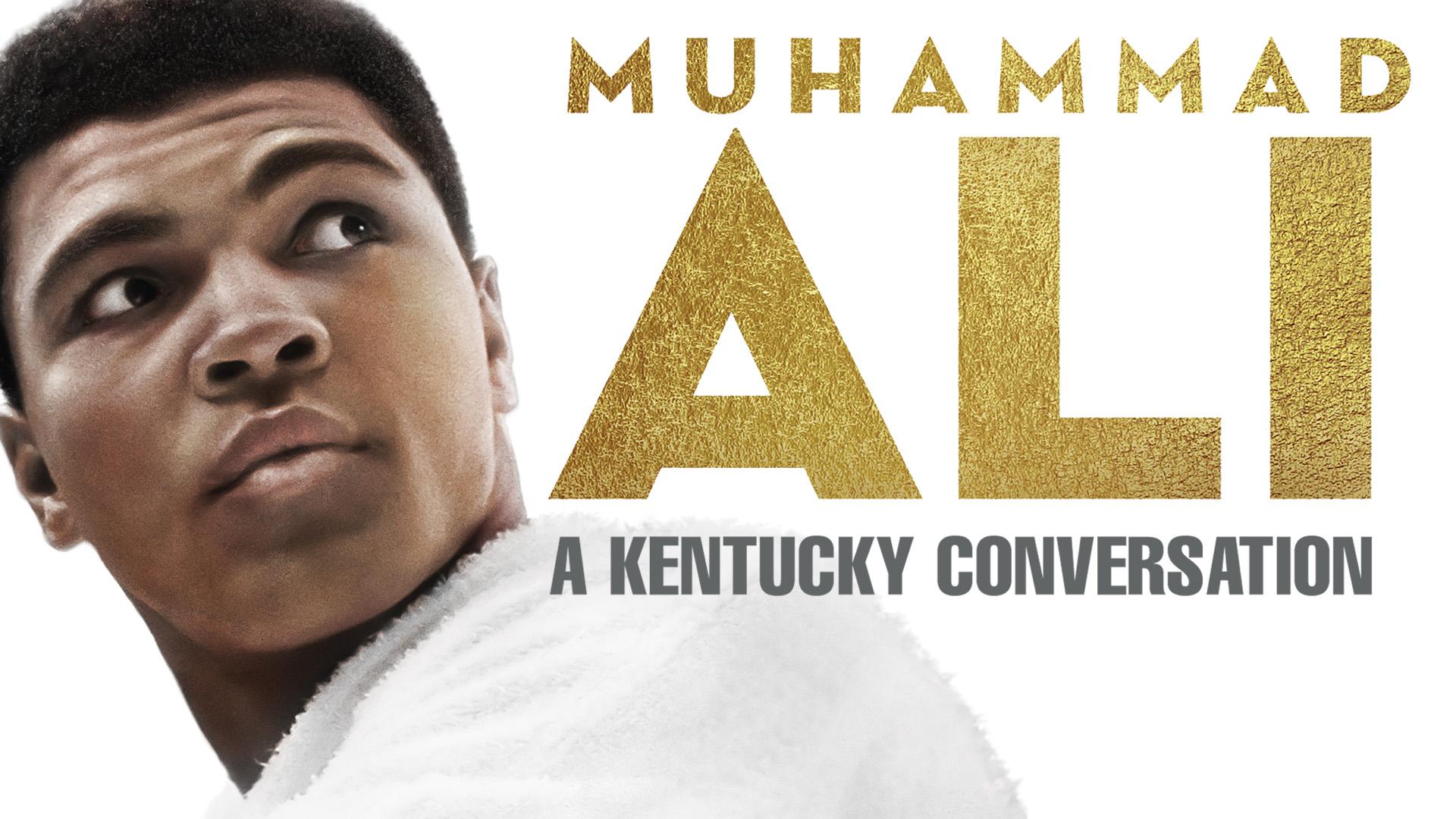 Muhammad Ali - A Kentucky Conversation