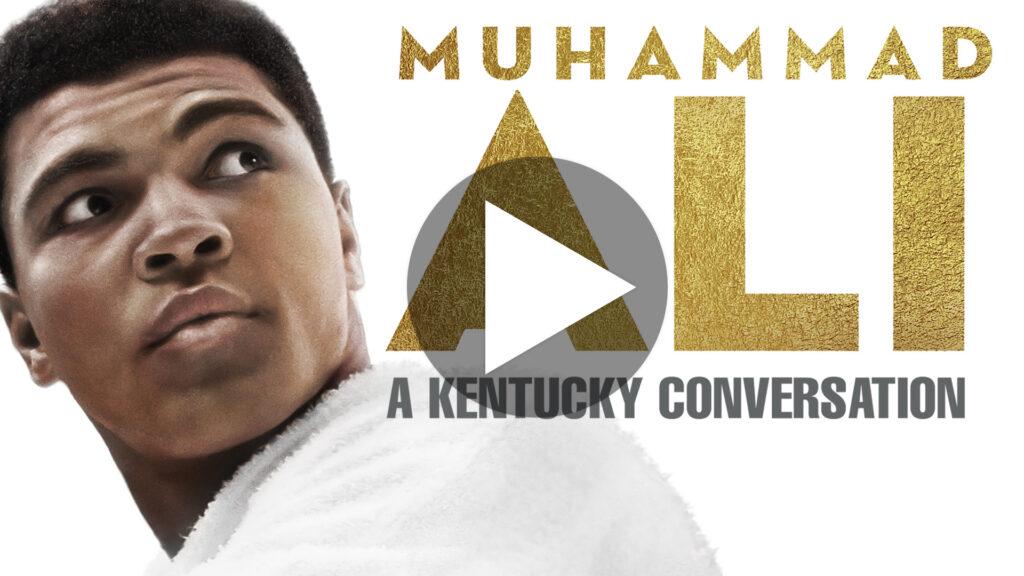 Muhammad Ali: A Kentucky Conversation - Watch Now